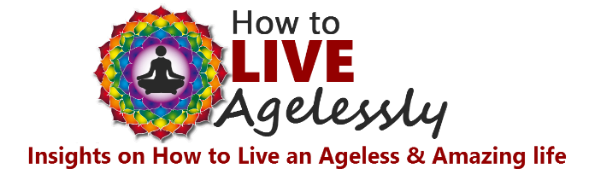 How to Live Agelessely